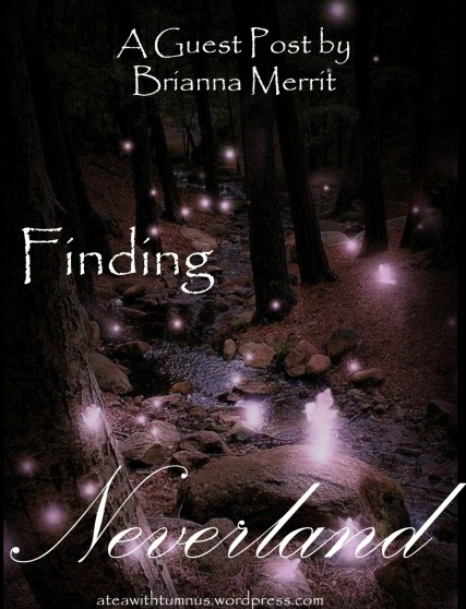 A Guest Post by Brianna Merrit Finding Neverland - Tea with Tumnus.jpg